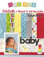 Bo Bunny Toy Box I Want It All! 12x12 Collection Bundle