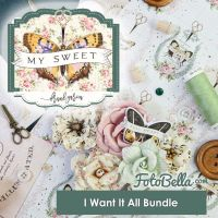 Prima Marketing My Sweet I Want It ALL! Bundle