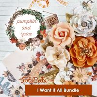 Prima Marketing Pumpkin & Spice I Want It ALL! Bundle